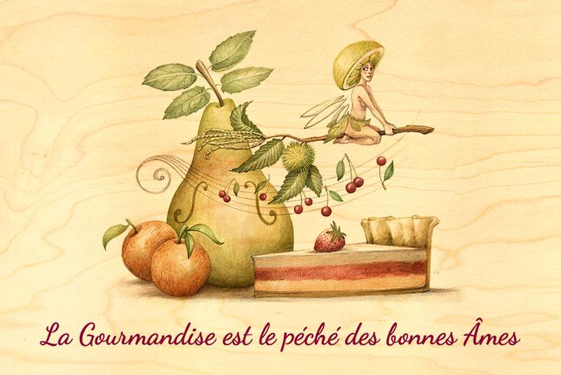 """""""La gourmandise est le péché des bonnes âmes"""""""