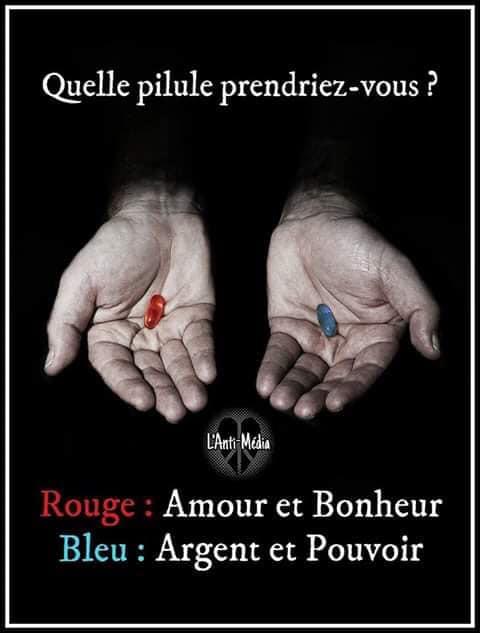 Pilule bleue ou pilule rouge ?